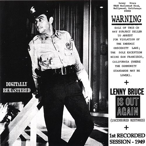 Warning/Lenny Bruce Is Out Again