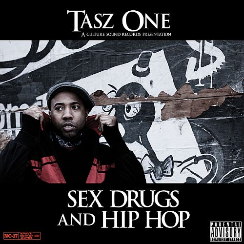 Sex Drugs and Hip Hop
