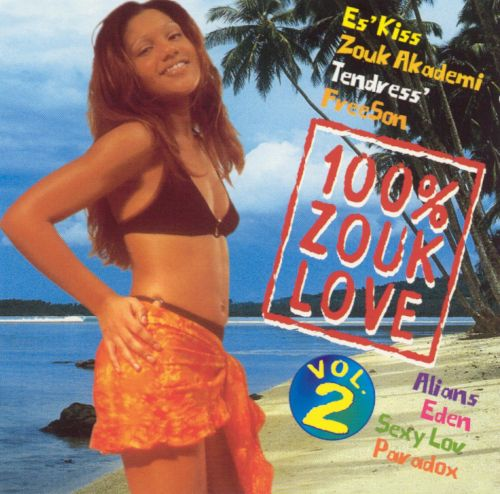 100% Zouk Love, Vol. 2