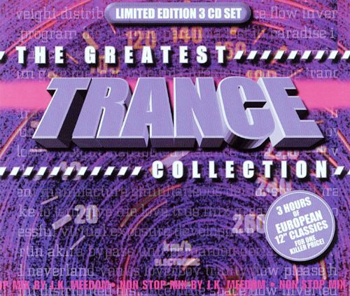 The Greatest Trance Collection