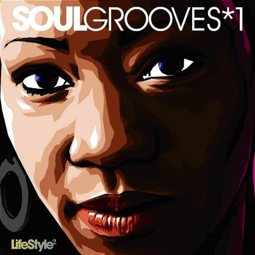Lifestyle2: Soul Grooves, Vol. 1