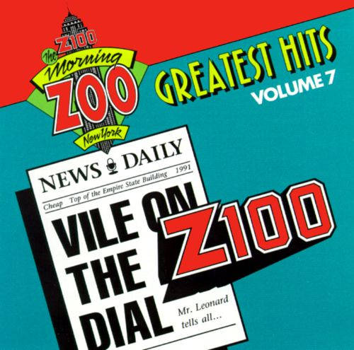 The Z100 Morning Zoo Greatest Hits, Vol. 7: Vile on the Dial