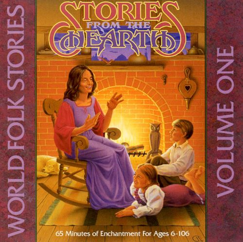 World Folk Stories, Vol. 1: Stories from the Hearth
