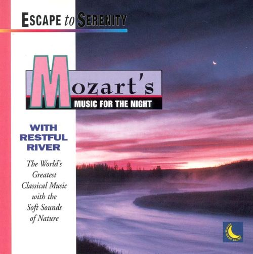 Mozart's Music for the Night with Sounds of the River