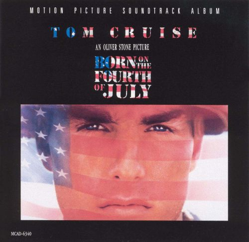 Born on the Fourth of July [Motion Picture Soundtrack Album]
