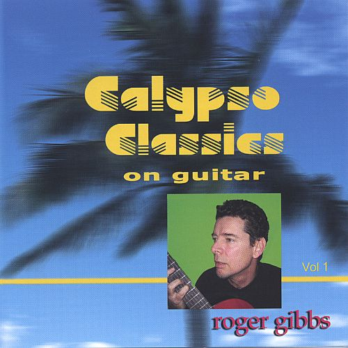 Calypso Classics on Guitar, Vol. 1
