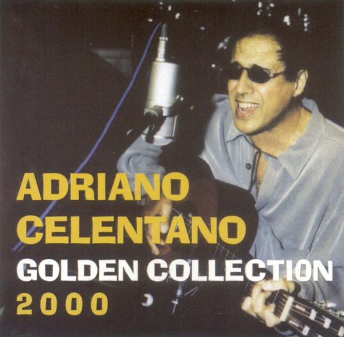 golden collection 2000 adriano celentano songs reviews credits allmusic. Black Bedroom Furniture Sets. Home Design Ideas