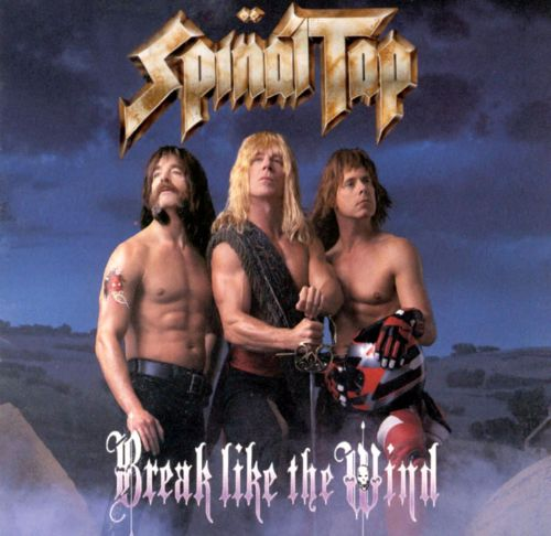 Break Like The Wind Spinal Tap Songs Reviews Credits