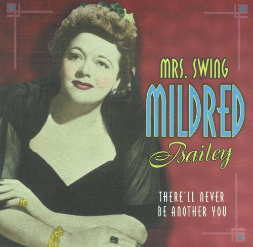 Mrs. Swing: There'll Never Be Another You