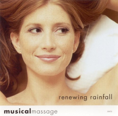 Musical Massage: Renewing Rainfall