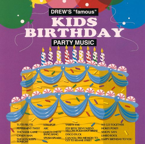 Drew's Famous Kids Birthday Dance Party Favorites