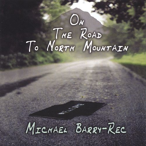 On the Road to North Mountain