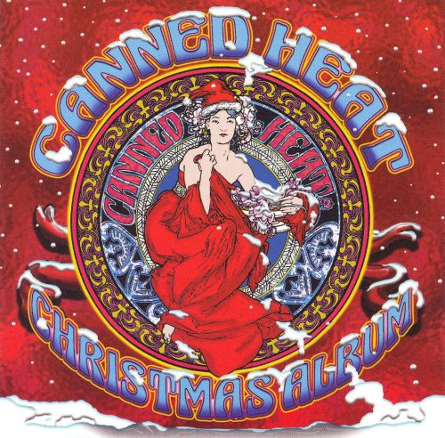 christmas album canned heat songs reviews credits allmusic