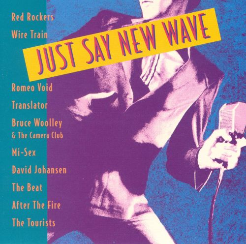Just Say New Wave