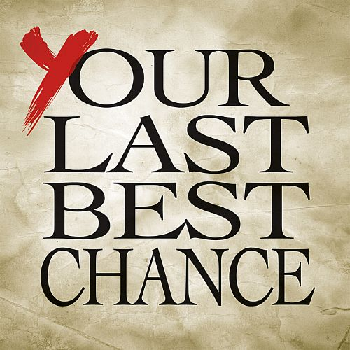 Our Last Best Chance
