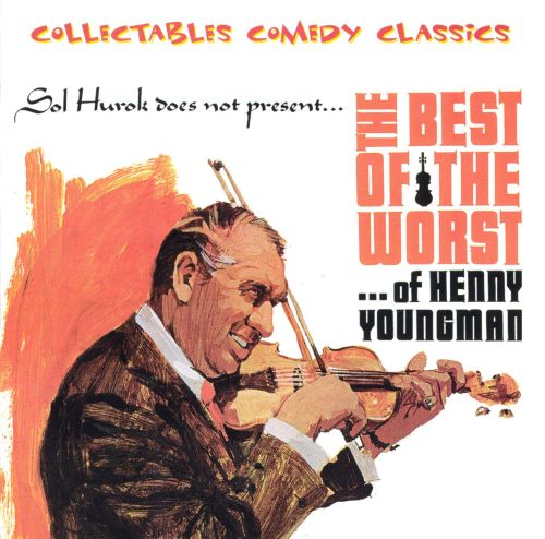 The Best of the Worst of Henny Youngman