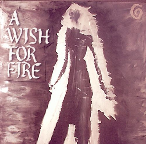 A Wish for Fire