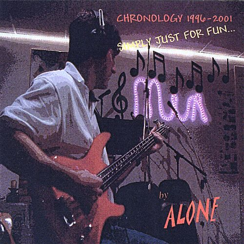 Chronology 1996-2001: Simply Just for Fun...