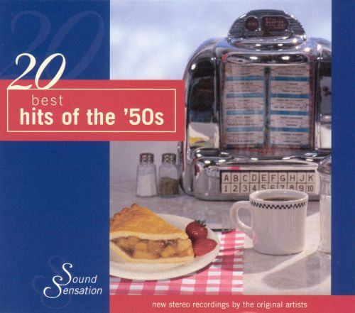 20 Best Hits Of The '50s - Various Artists