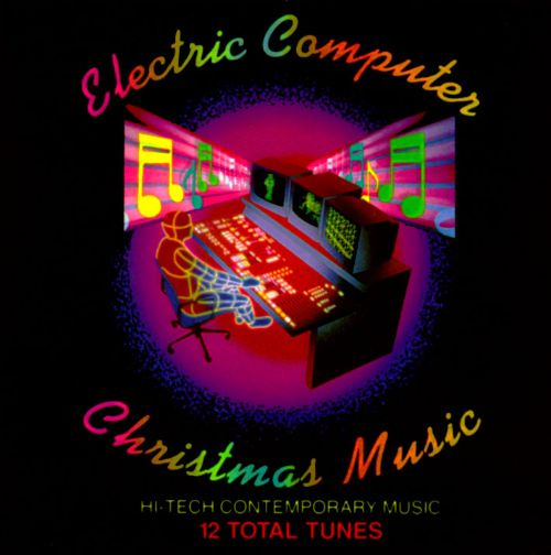 Electronic Computer Christmas Music - Various Artists | Songs ...