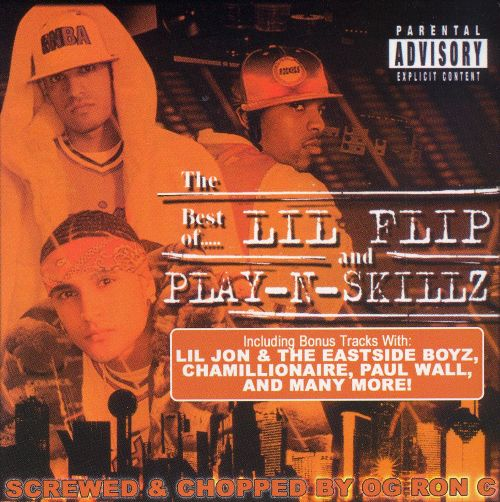 The Best of Lil Flip and Play-N-Skillz [Chopped & Screwed]
