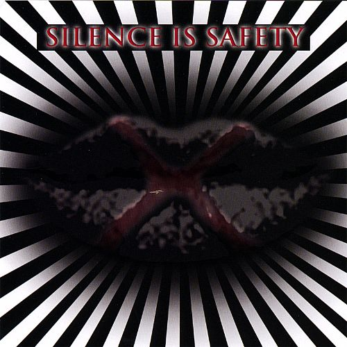Silence Is Safety