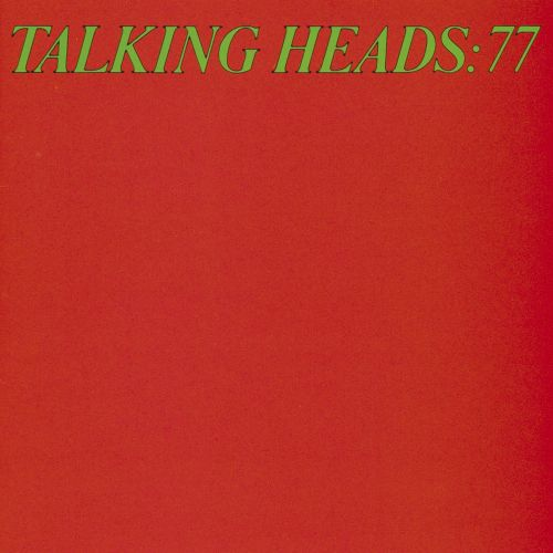talking heads 77 talking heads songs reviews credits allmusic