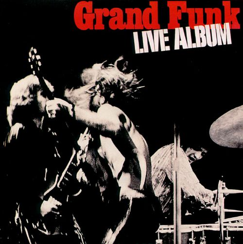 live album grand funk railroad songs reviews credits allmusic. Black Bedroom Furniture Sets. Home Design Ideas