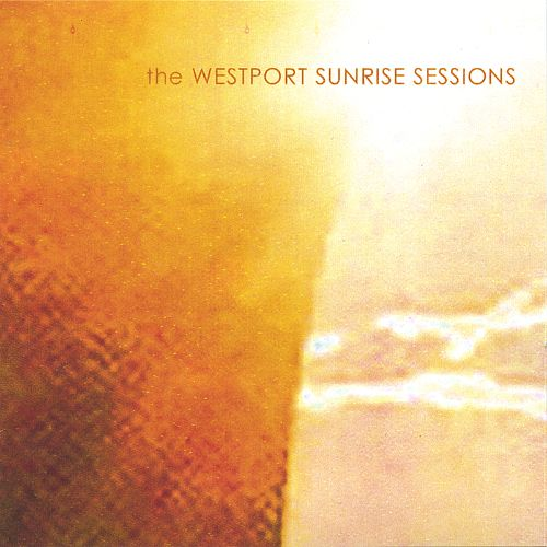 The Westport Sunrise Sessions