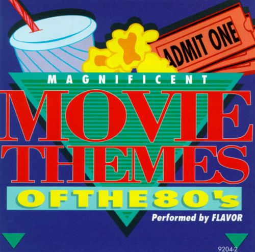 Magnificent Movie Themes of the 80's
