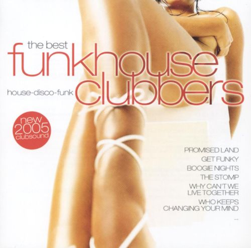 The Best Funkhouse Clubbers