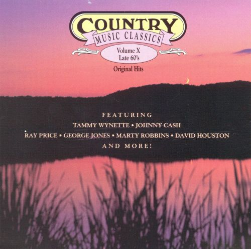 Country Music Classics, Vol. 10 (Late 60's)