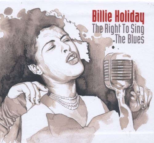 The Right to Sing the Blues: Complete Studio Master Takes