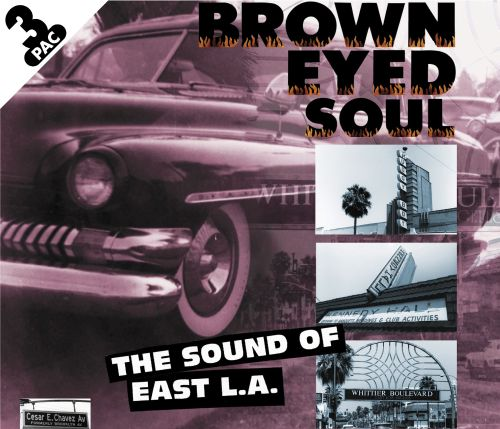 Brown Eyed Soul: The Sound of East L.A. [Box]