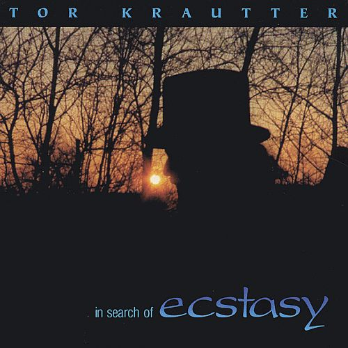 Tor Krautter: In Search of Ecstasy