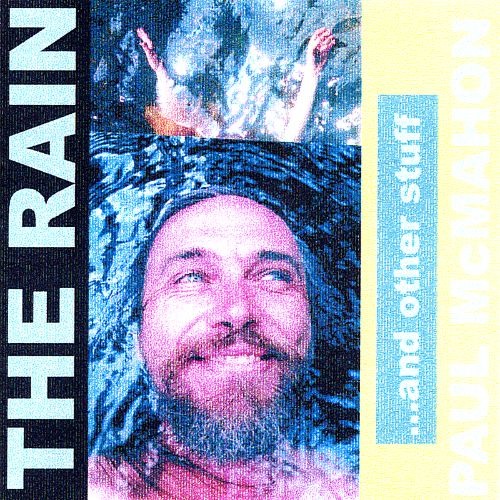 The Rain...and Other Stuff
