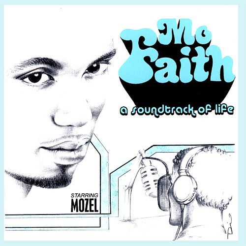 Mo Faith: A Soundtrack of Life