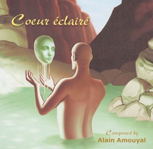 Enlightened Heart: Music by Alain Amouyal