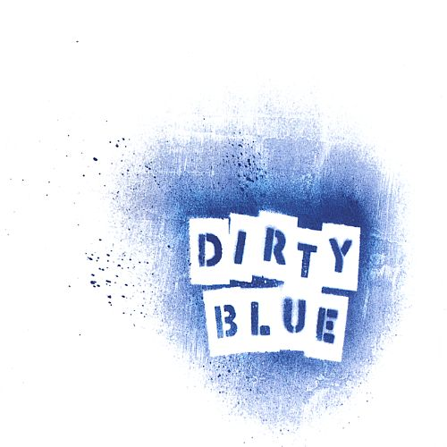 The Dirty Blue