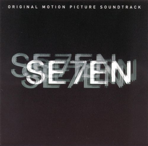 Se7en [Original Motion Picture Soundtrack]