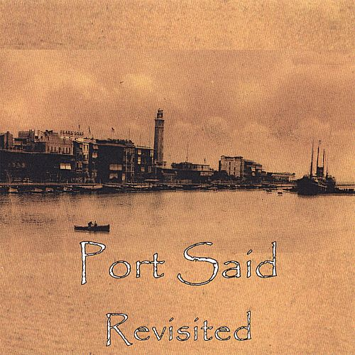 Port Said Revisited