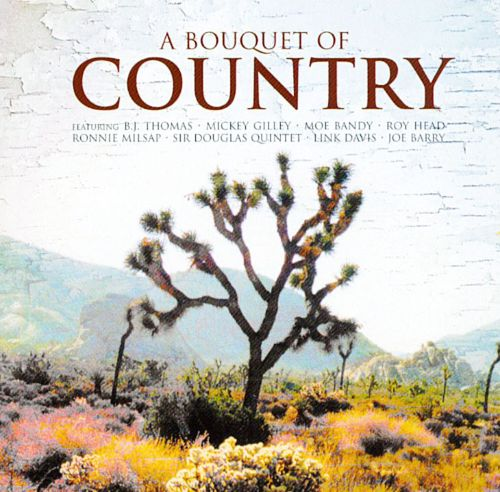 A Bouquet Of Country