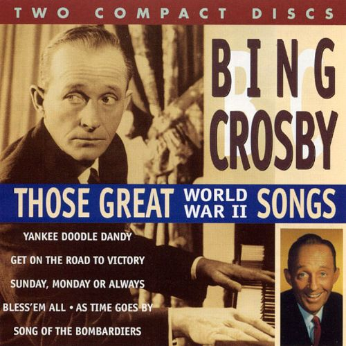Those Great World War II Songs