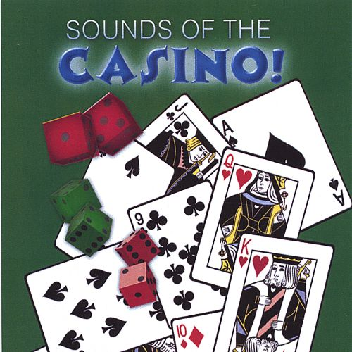 Sounds of the Casino!