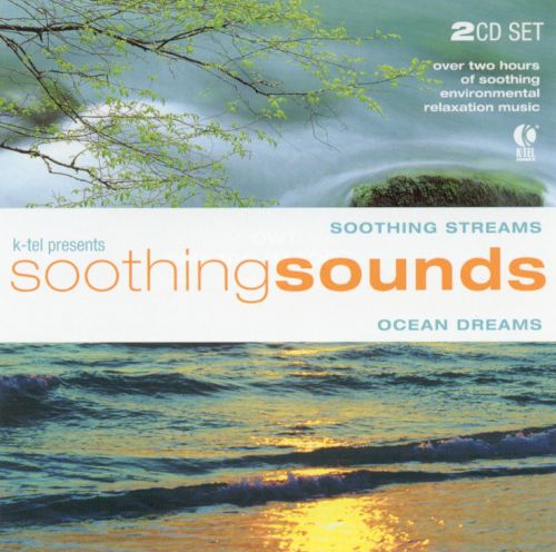 Soothing Sounds: Soothing Streams and Ocean Dreams