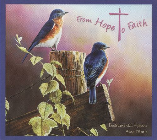 From Hope to Faith