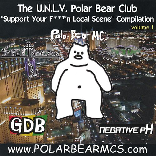 The UNLV Polar Bear Club: Support Your F***'n Local Scene Compilation