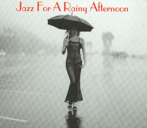 Jazz for a Rainy Afternoon [Somerset]