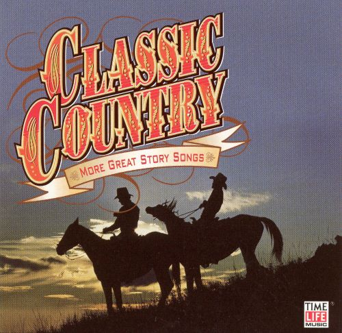 Story Country Wedding Songs Music Playlist: Classic Country: More Great Story Songs