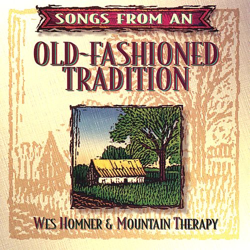 Songs from an Old Fashioned Tradition